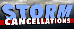 Storm Cancellations